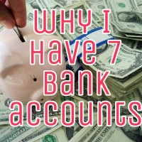why I have 7 bank accounts!