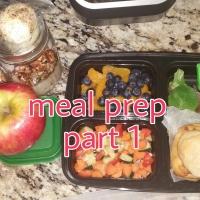 Meal Prep Pt. 1
