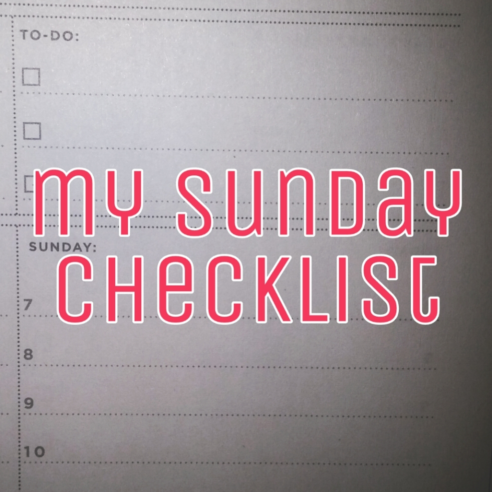 Sunday prep checklist to do list work week